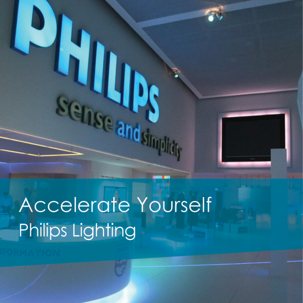 Accelerate Yourself – Philips Lighting